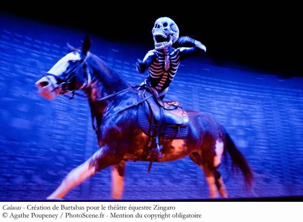 Calacas, Théâtre équestre Zingaro.